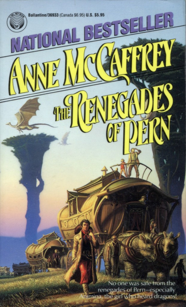 """The Renegades of Pern"" by Anne McCaffrey."