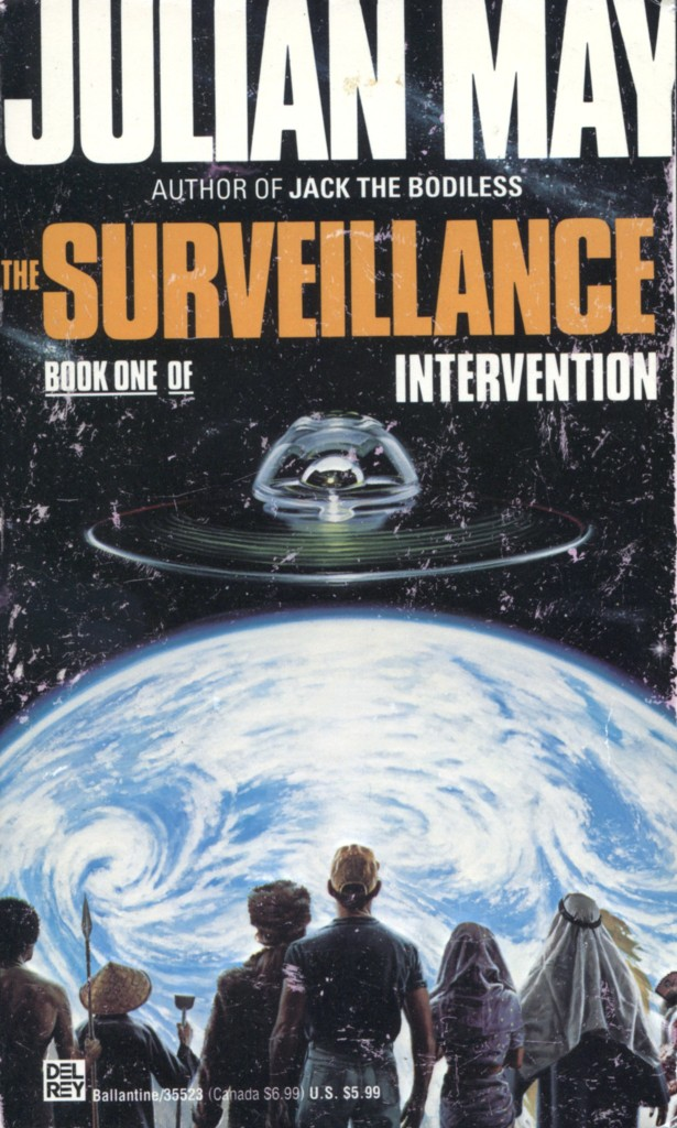 """The Surveillance"" by Julian May."