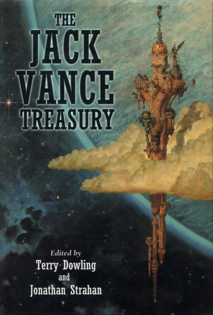 """The Jack Vance Treasury"" edited by Terry Dowling and Jonathan Strahan."