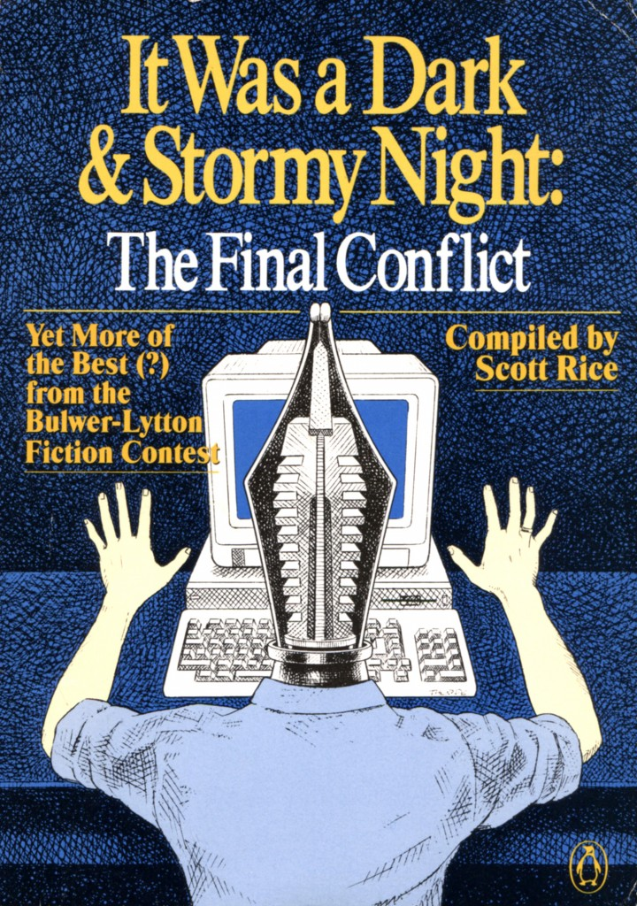 """""""It Was a Dark & Stormy Night - The Final Conflict"""" - compiled by Scott Rice."""