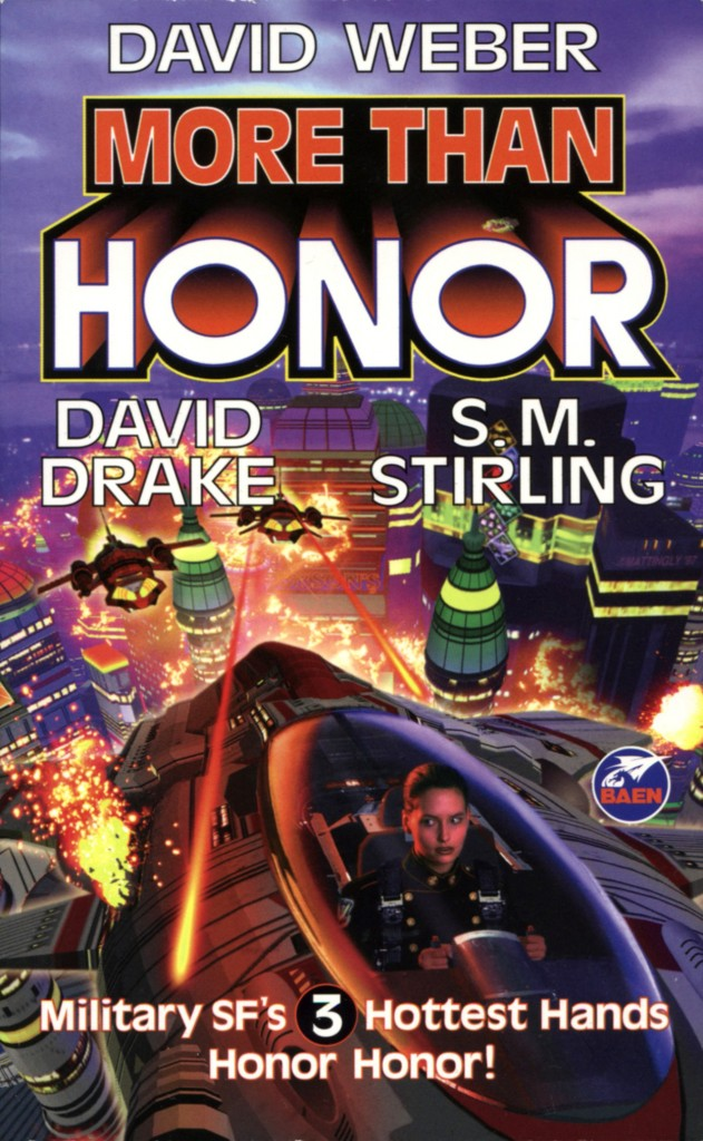 """More Than Honor"" by David Weber, David Drake, and S.M. Stirling."