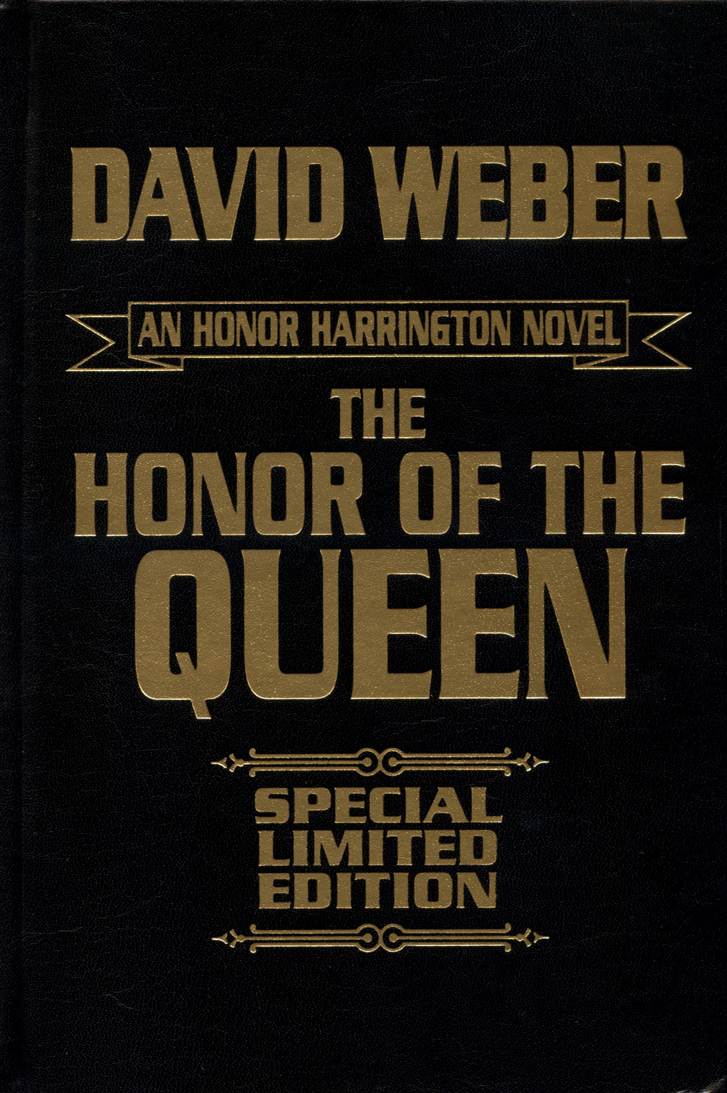 The Honor Of The Queen Special Limited Edition By David