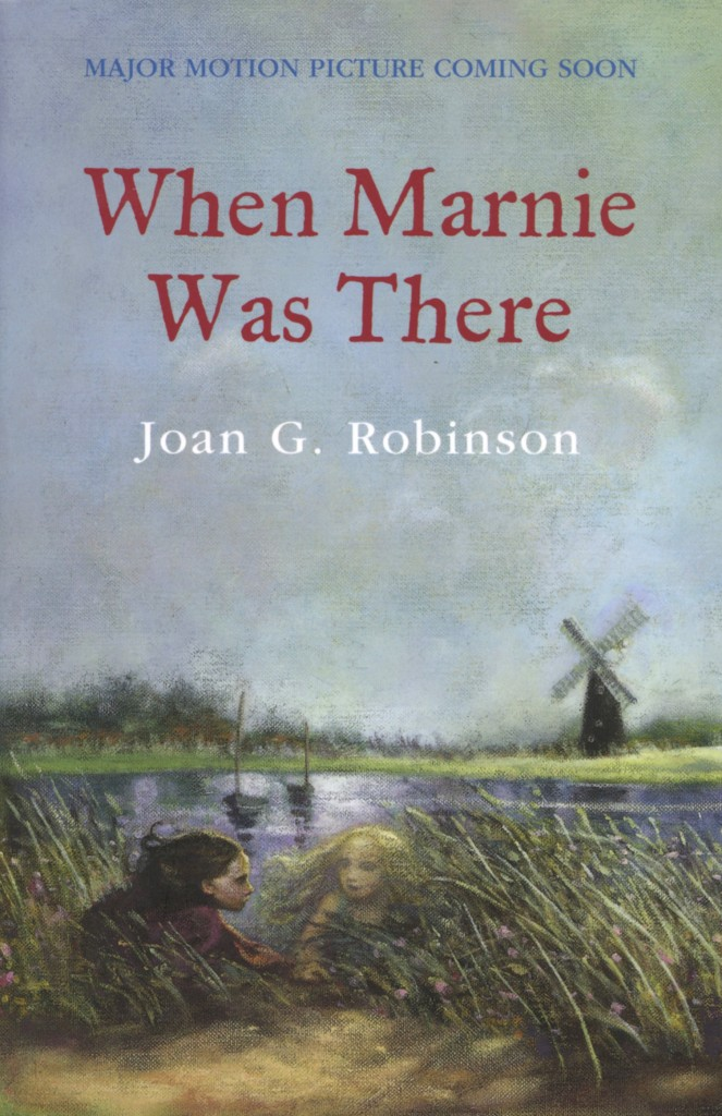 """""""When Marnie Was There"""" by Joan G. Robinson."""