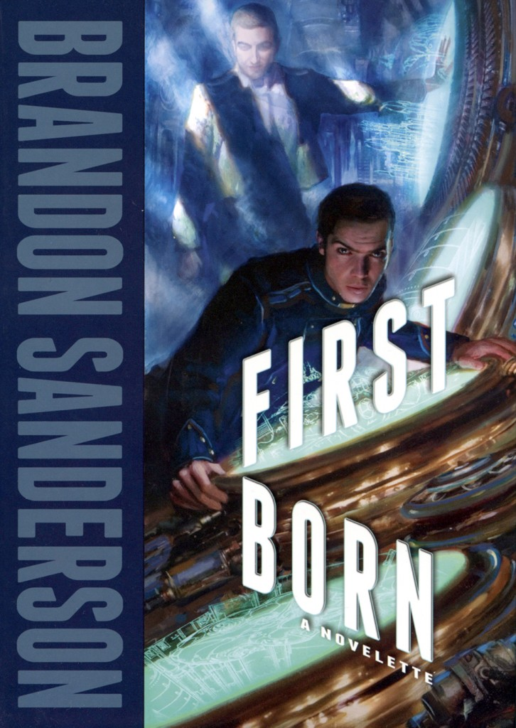 """First Born"" and ""Defending Elysium"" by Brandon Sanderson."