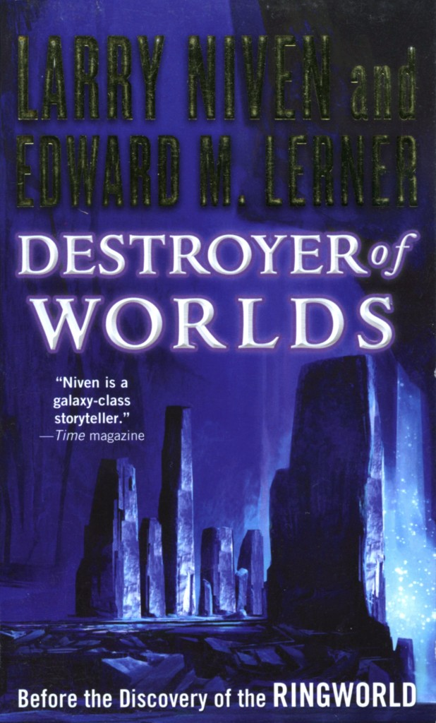 """Destroyer of Worlds"" by Larry Niven and Edward M. Lerner."