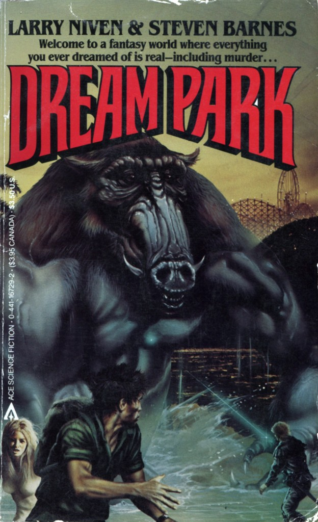 """""""Dream Park"""" by Larry Niven and Steven Barnes."""