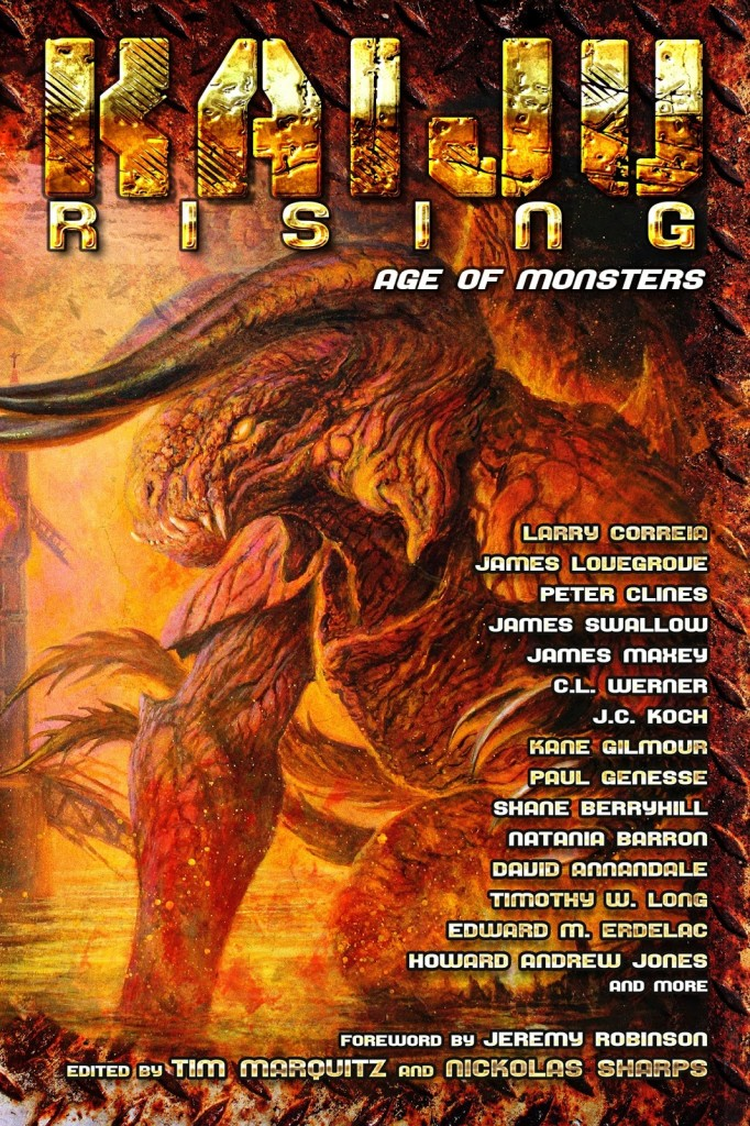 """Kaiju Rising: Age of Monsters"" edited by Tim Marquitz and Nickolas Sharps."