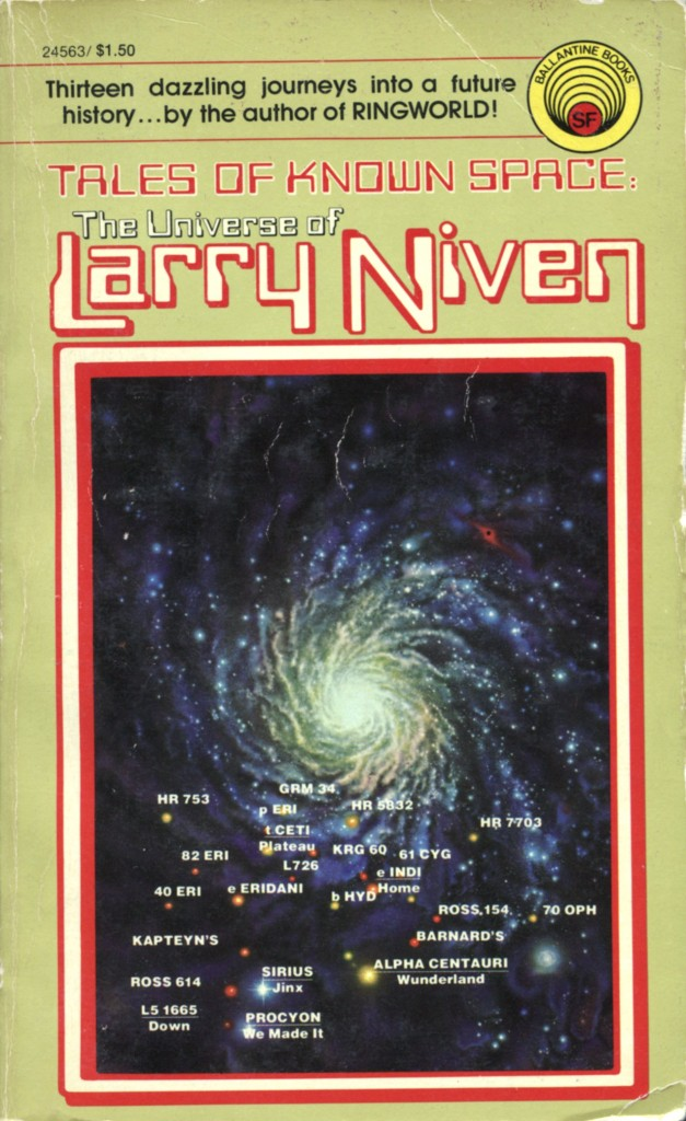 """Tales of Known Space - The Universe of Larry Niven"" by Larry Niven."
