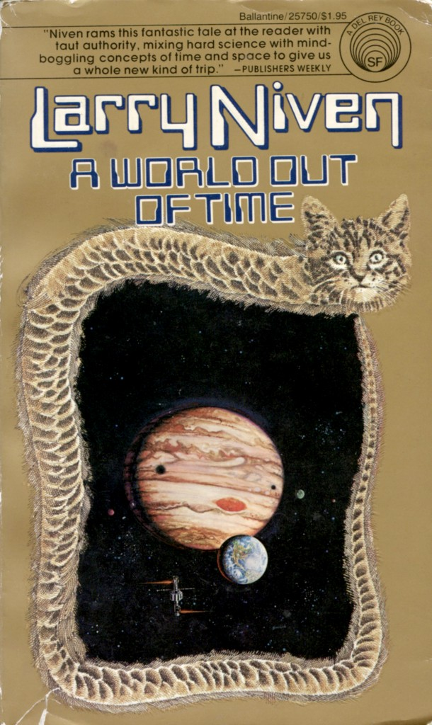 """""""A World Out of Time"""" by Larry Niven."""