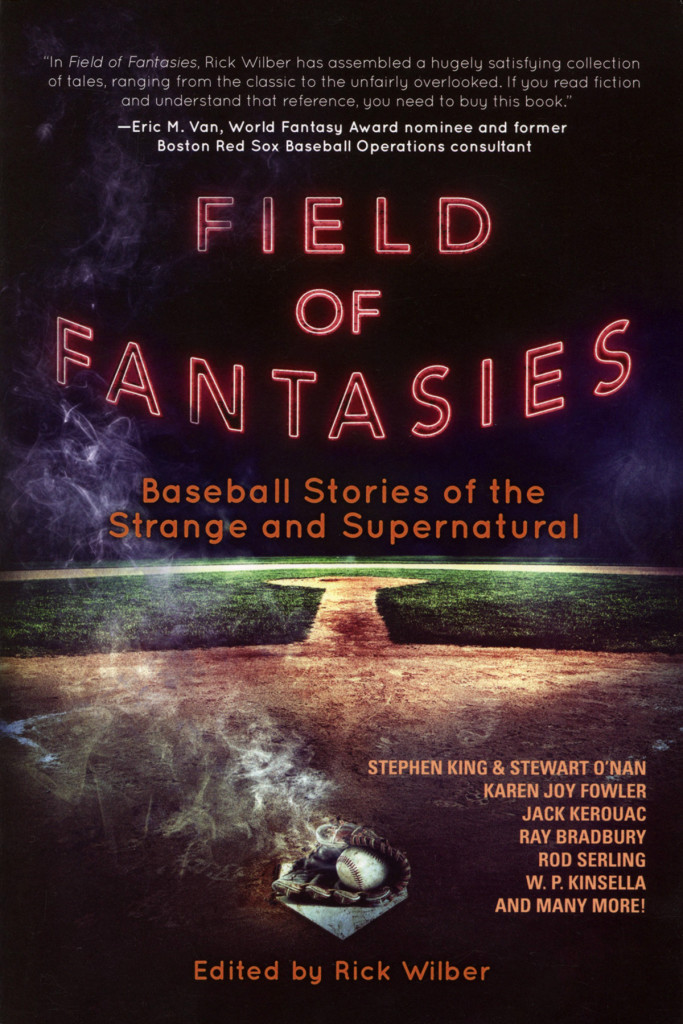 """Field of Fantasies"" edited by Rick Wilber."
