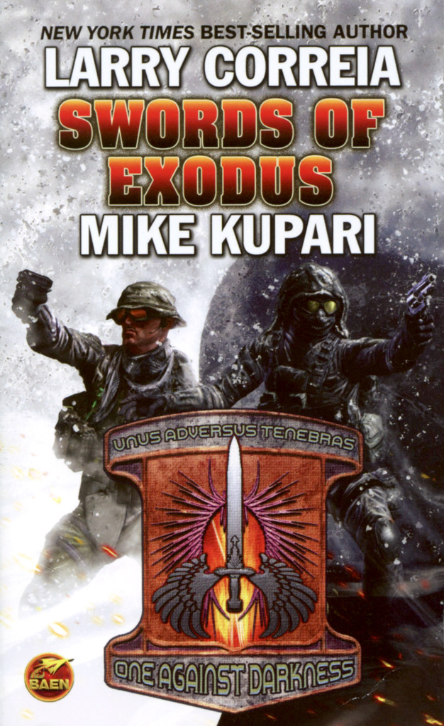 """Swords of Exodus"" by Larry Correia and Mike Kupari."