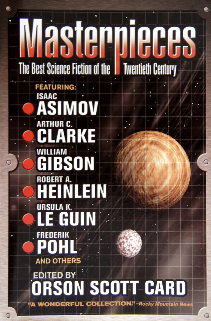 """Masterpieces - The Best Science Fiction of the Twentieth Century"" edited by Orson Scott Card."