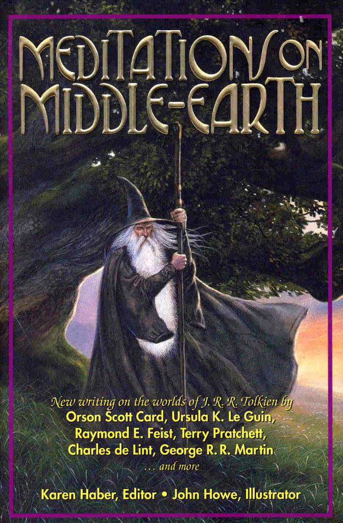 """Meditations on Middle-Earth"" edited by Karen Haber."