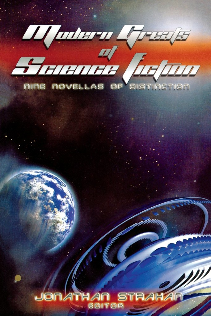 """Modern Greats of Science Fiction"" edited by Jonathan Strahan."