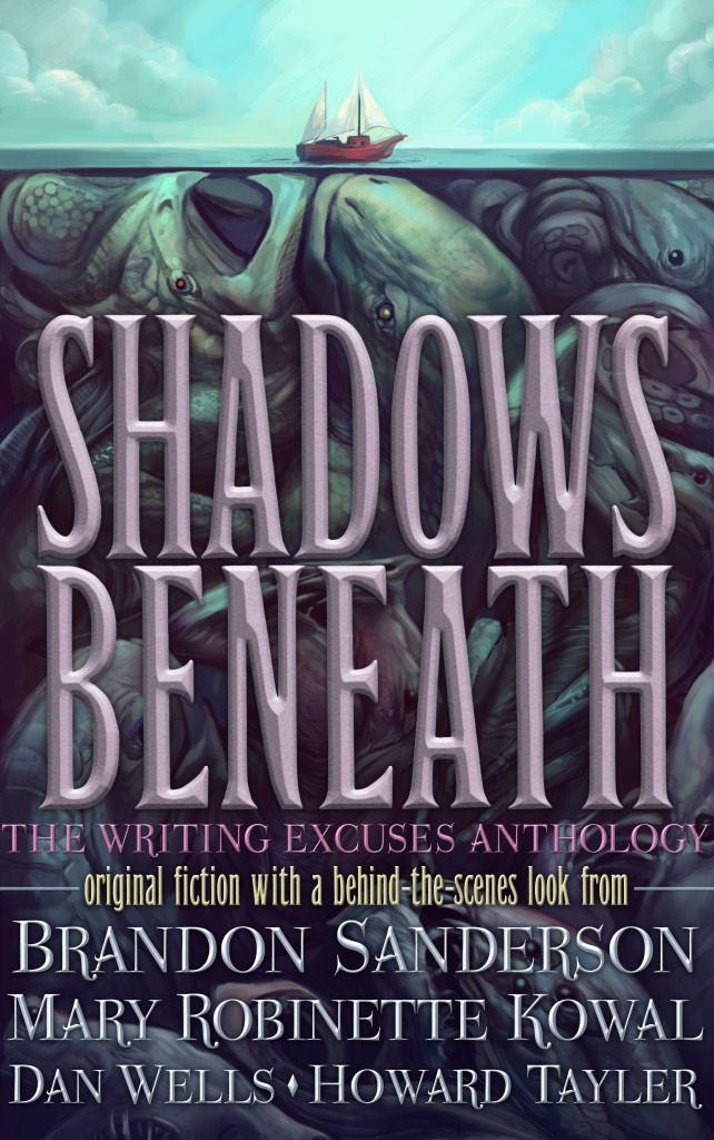 """Shadows Beneath: The Writing Excuses Anthology"" edited by Peter Ahlstrom."