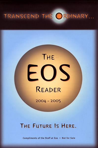 The Eos Reader 2004-2005