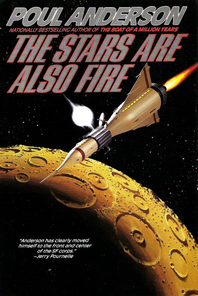 """""""The Stars Are Also Fire"""" by Poul Anderson."""