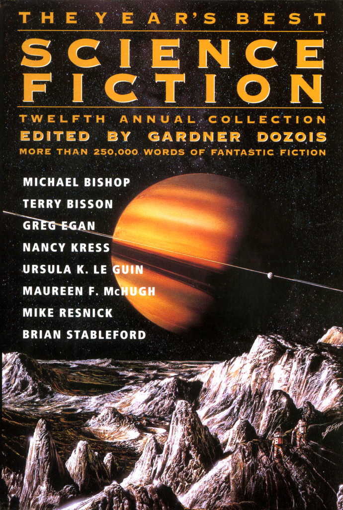 """The Year's Best Science Fiction: Twelfth Annual Collection"" edited by Gardner Dozois."
