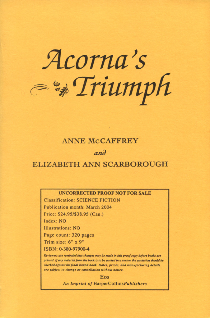 """Acorna's Triumph"" by Anne McCaffrey - uncorrected proof."