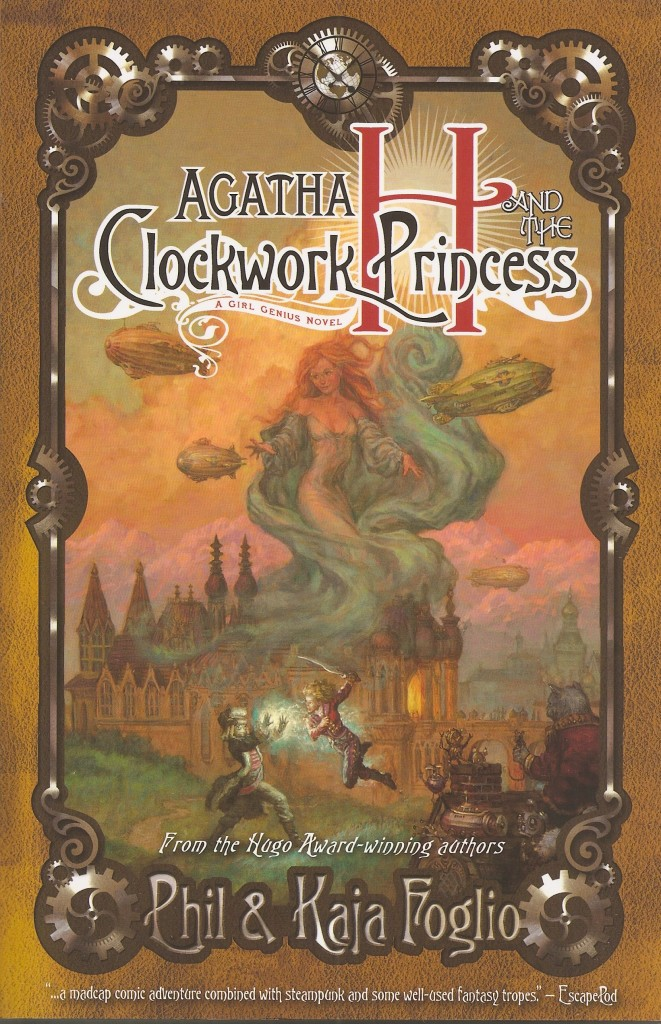 """Agatha H and the Clockwork Princess"" by Phil and Kaja Foglio."