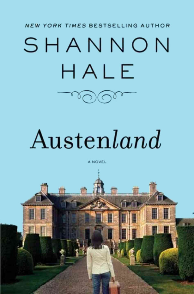 """""""Austenland"""" by Shannon Hale."""