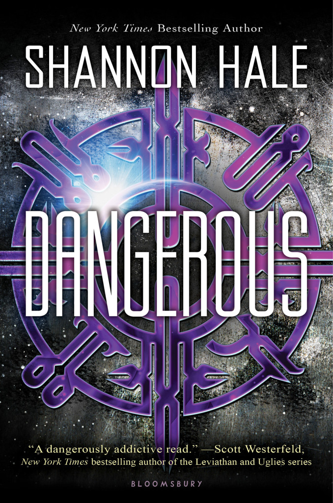 """Dangerous"" by Shannon Hale."