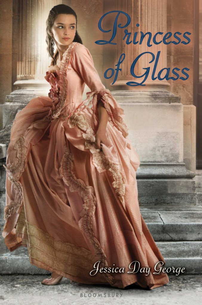 """Princess of Glass"" by Jessica Day George."