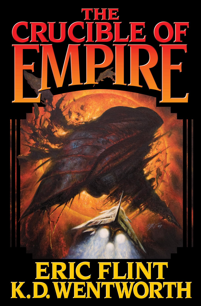 """The Crucible of Empire"" by Eric Flint and K.D. Wentworth."