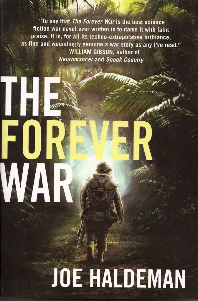 """The Forever War"" by Joe Haldeman."