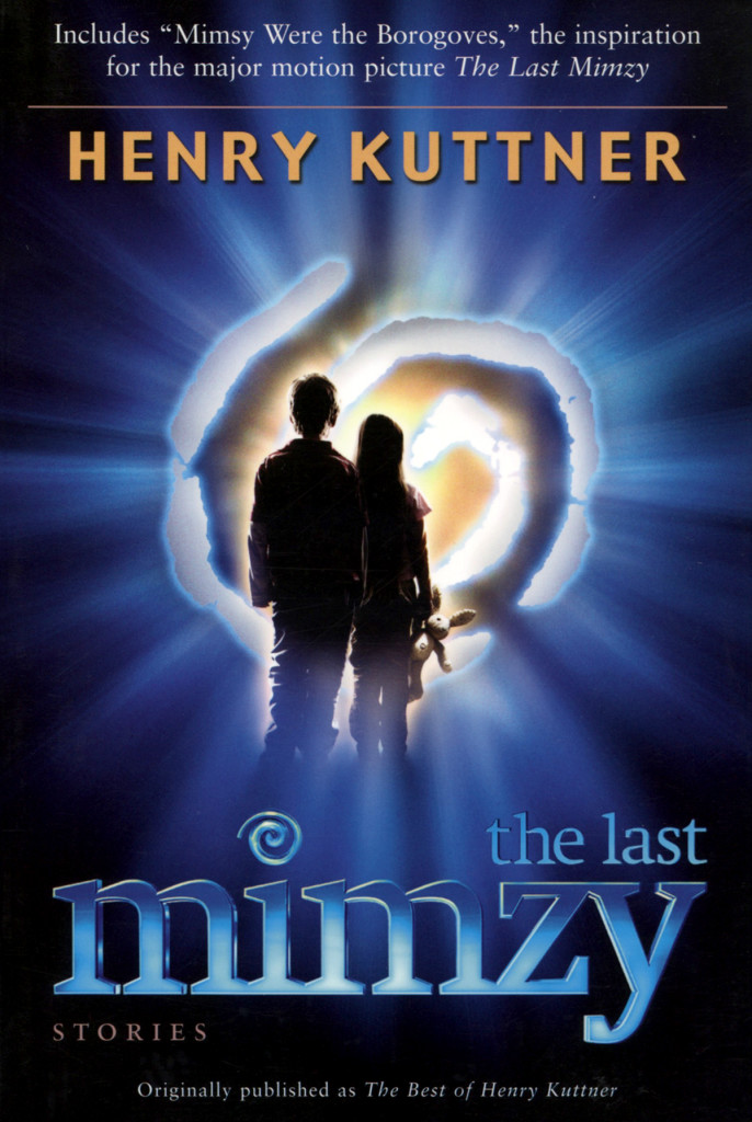 """""""The Last Mimzy: Stories"""" by Henry Kuttner."""