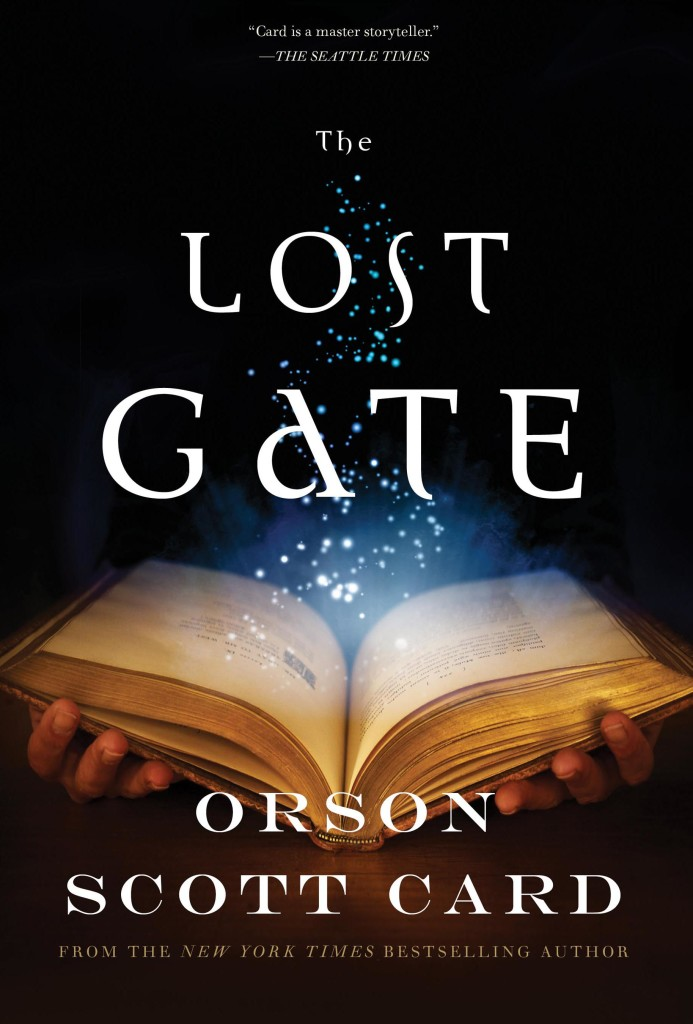 """""""The Lost Gate"""" by Orson Scott Card."""