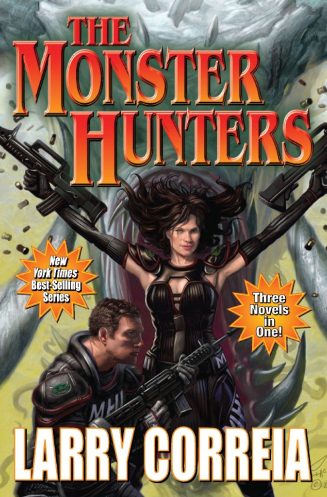"""The Monster Hunters"" by Larry Correia."