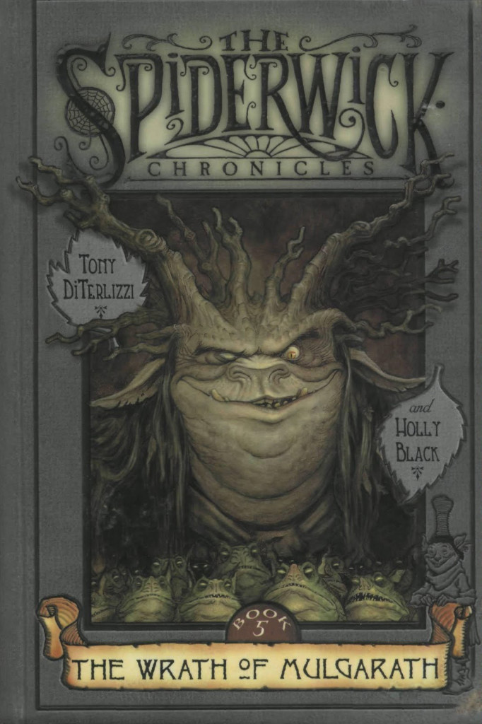"""The Wrath of Mulgarath"" by Tony DiTerlizzi and Holly Black."