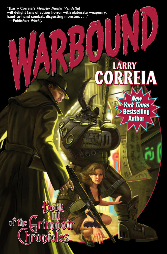 """Warbound"" by Larry Correia."