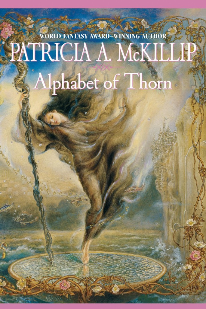 """Alphabet of Thorn"" by Patricia A. McKillip."