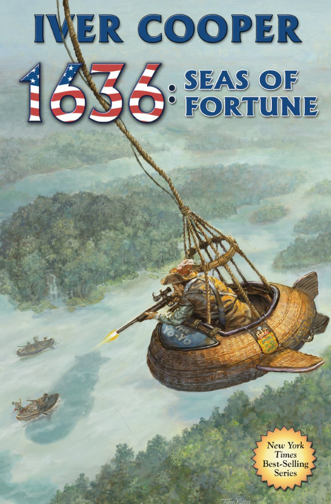 """1636: Seas of Fortune"" by Iver P Cooper."