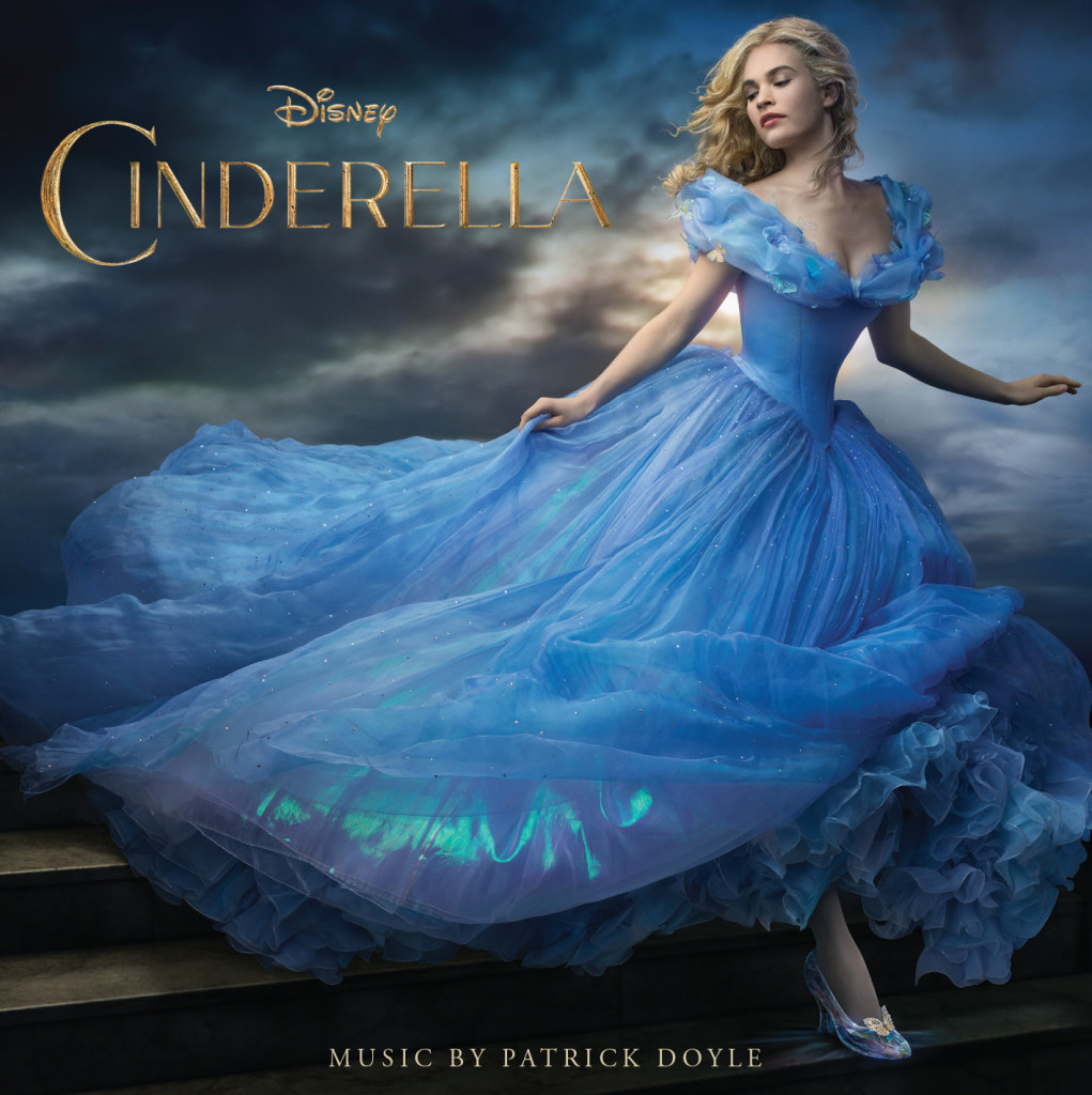 """Cinderella Original Motion Picture Soundtrack"" by Patrick Doyle."
