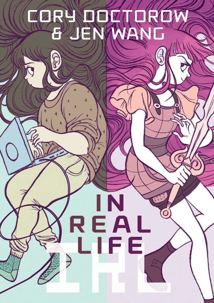"""In Real Life"" by Cory Doctorow and Jen Wang."