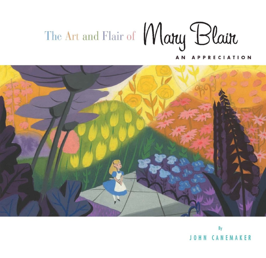 """""""The Art and Flair of Mary Blair - An Appreciation"""" by John Canemaker."""