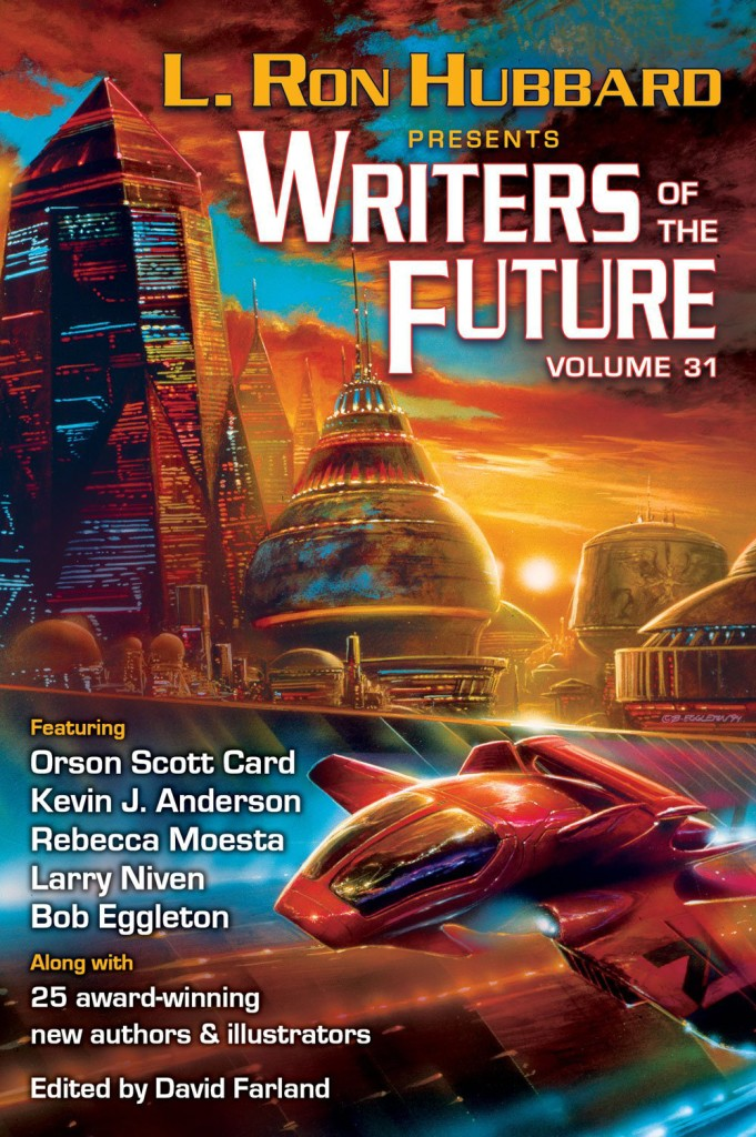 """Writers of the Future Volume 31"" edited by David Farland."