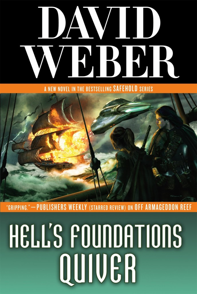 """Hell's Foundations Quiver"" by David Weber."