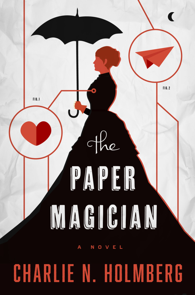 """The Paper Magician"" by Charlie N. Holmberg."