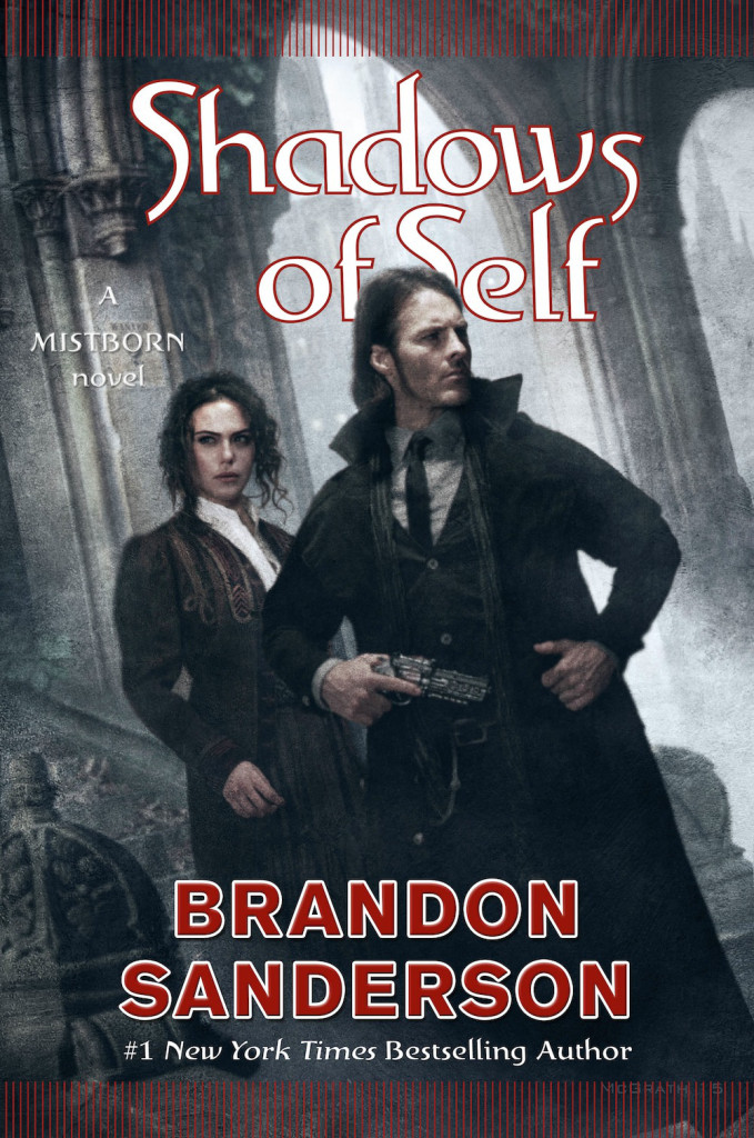 """Shadows of Self"" by Brandon Sanderson - Mistborn series."