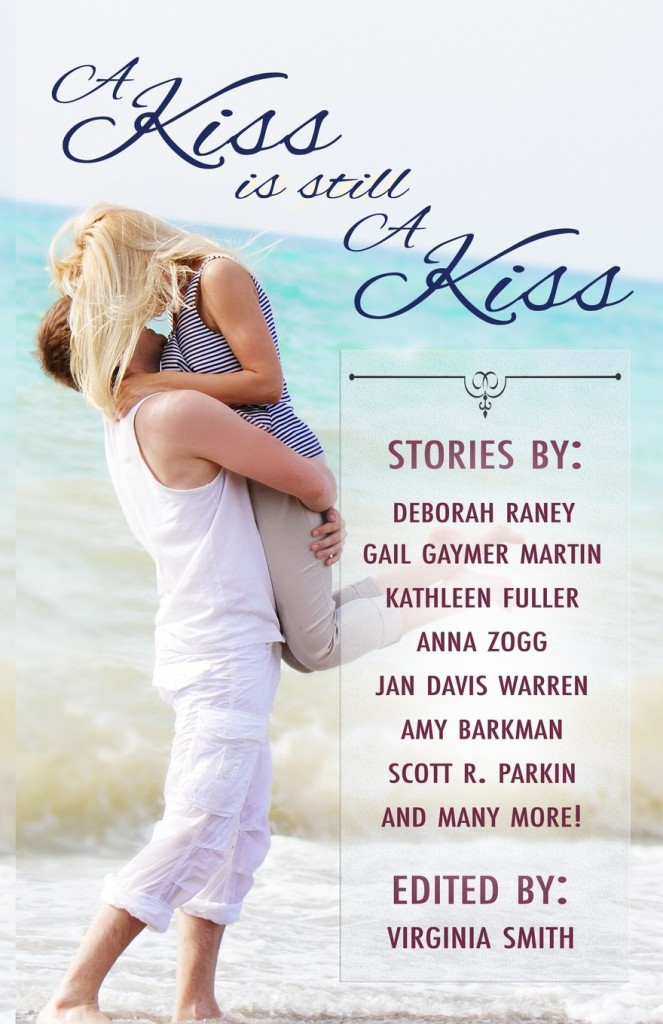 """A Kiss Is Still a Kiss"" edited by Virginia Smith."