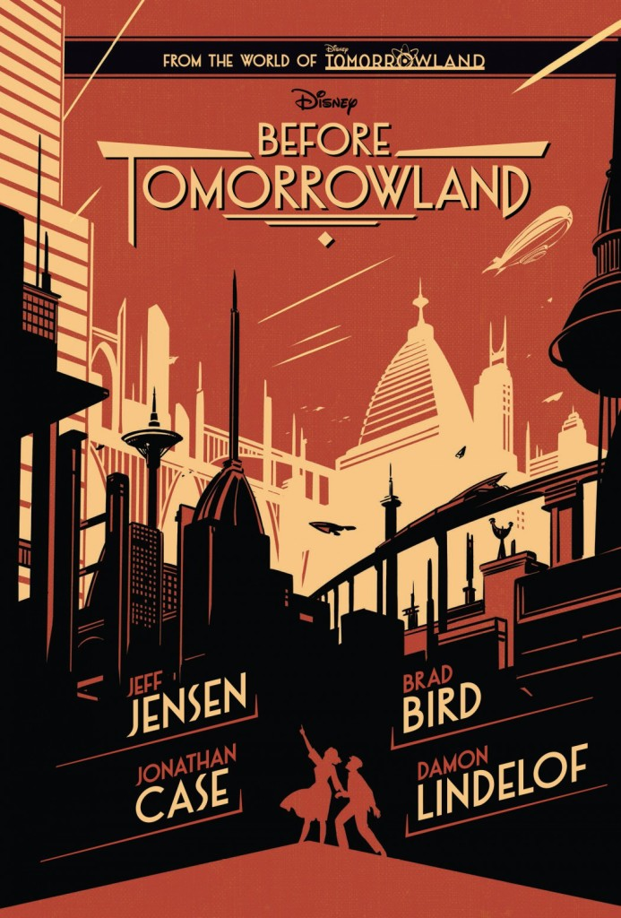 """Before Tomorrowland"" by Jeff Jensen and Jonathan Case."