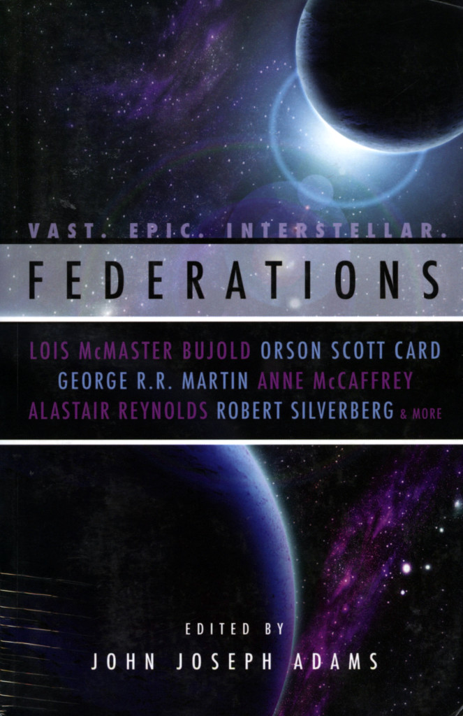 """Federations"" edited by John Joseph Adams."