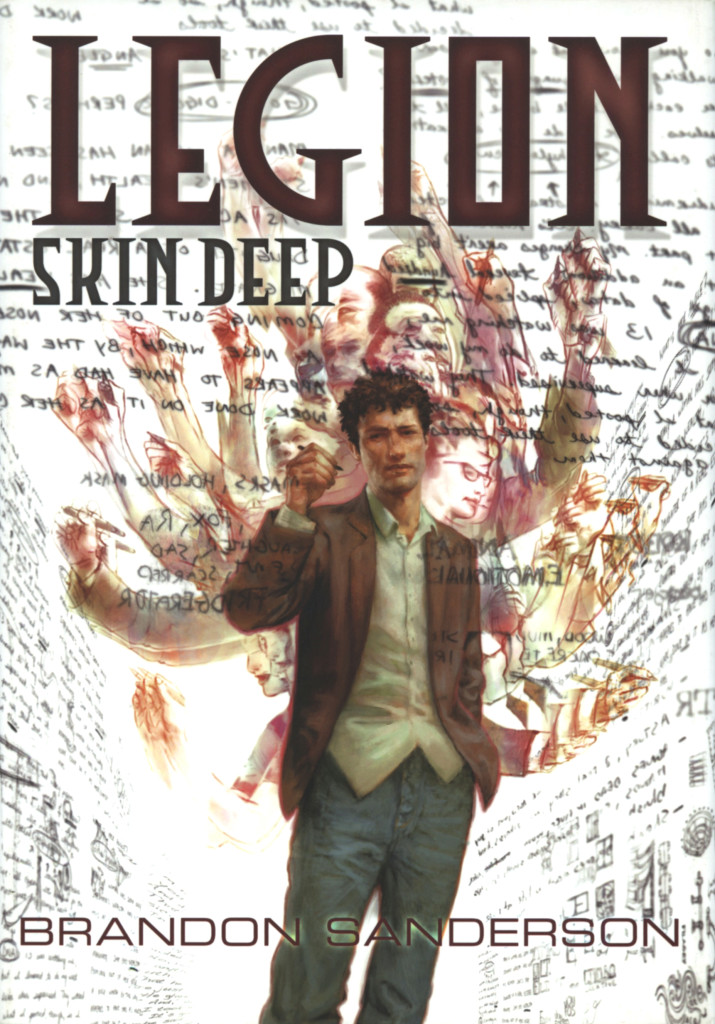 """Legion - Skin Deep"" by Brandon Sanderson."