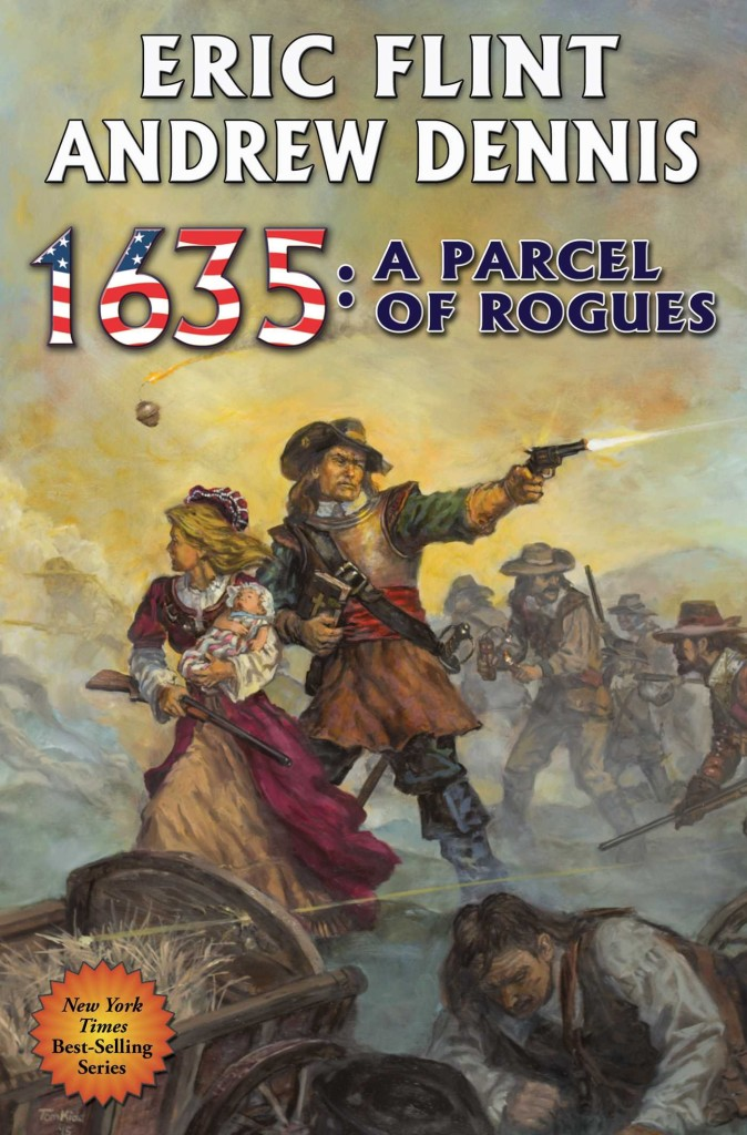 """1635 - A Parcel of Rogues"" by Eric Flint and Andrew Dennis."