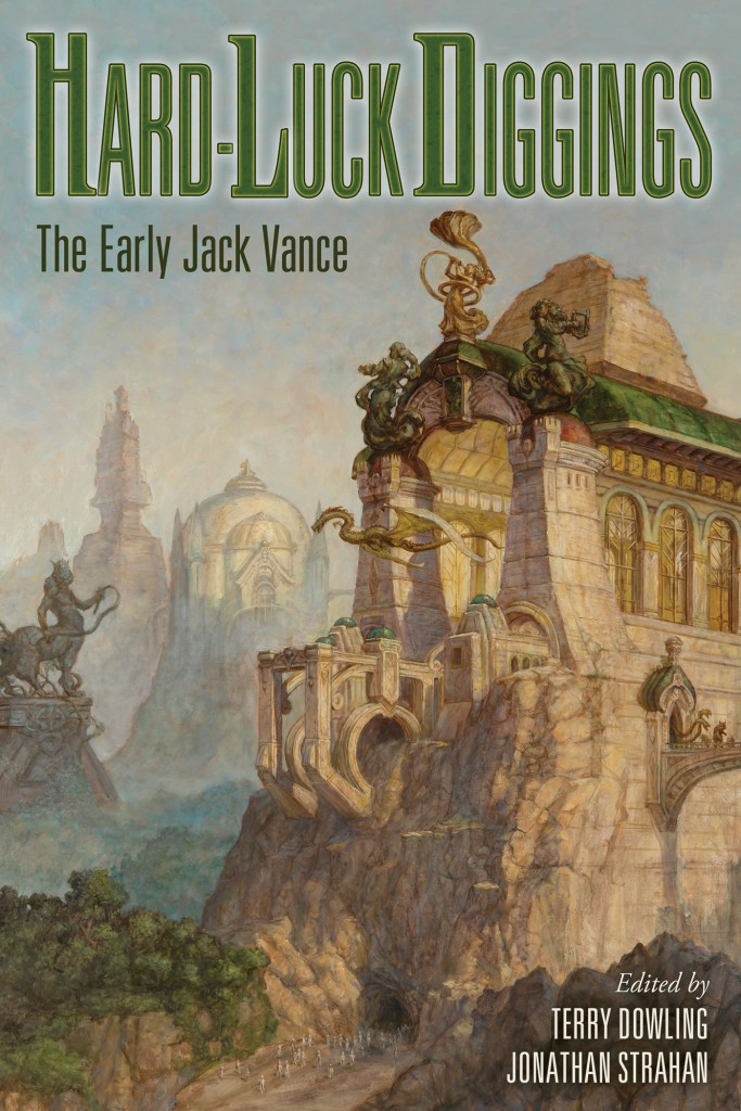 """Hard-Luck Diggings"" by Jack Vance."