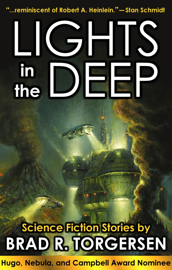 """Lights in the Deep"" by Brad R. Torgersen."